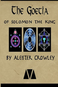 The Goetia Of Solomon The King