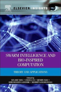 Swarm Intelligence And Bio-Inspired Computation: Theory And Applications (Elsevier Insights)