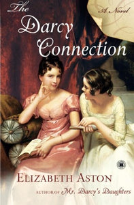 The Darcy Connection: A Novel