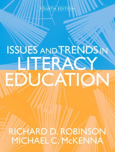Issues And Trends In Literacy Education (4Th Edition)