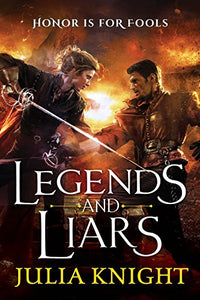 Legends And Liars (The Duelists)
