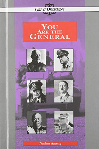 You Are The General (Great Decisions Series)