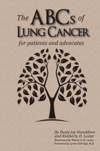 The Abcs Of Lung Cancer: For Patients And Advocates