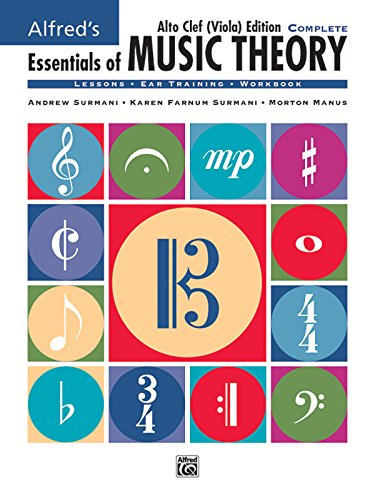 Alfred'S Essentials Of Music Theory: Complete Book Alto Clef (Viola) Edition, Comb Bound Book