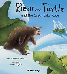 Bear And Turtle And The Great Lake Race (Tales With A Twist)
