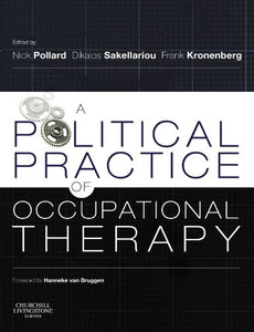 A Political Practice Of Occupational Therapy, 1E