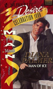 Man Of Ice (Man Of The Month, Celebration 1000) (Silhouette Desire)