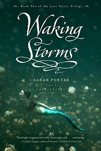 Waking Storms (The Lost Voices Trilogy)