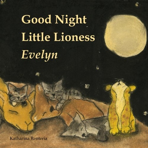Good Night Little  Lioness Evelyn