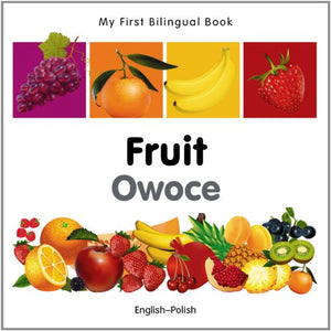 My First Bilingual Bookfruit (Englishpolish) (Portuguese And English Edition)