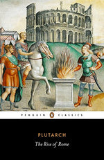 The Rise Of Rome (Penguin Classics)