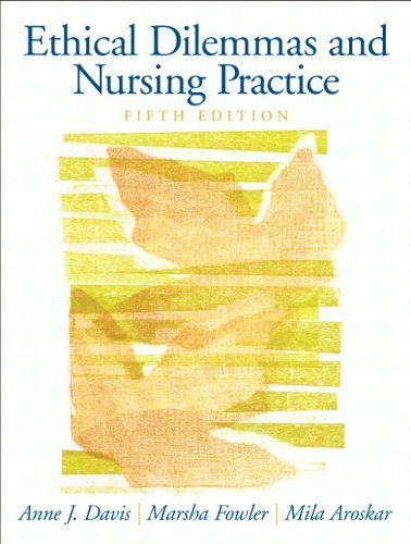 Ethical Dilemmas And Nursing Practice (5Th Edition)