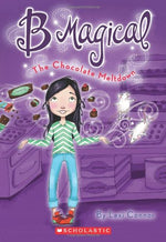 B Magical #5: The Chocolate Meltdown