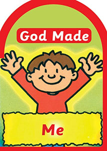 God Made Me (Board Books God Made)