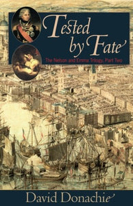 Tested By Fate (The Nelson And Emma Trilogy)