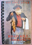 Gourmet Style Road Kill Cooking And Other Fine Recipes