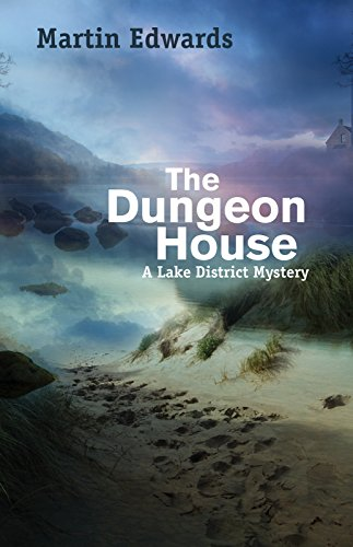 The Dungeon House (Lake District Mysteries)