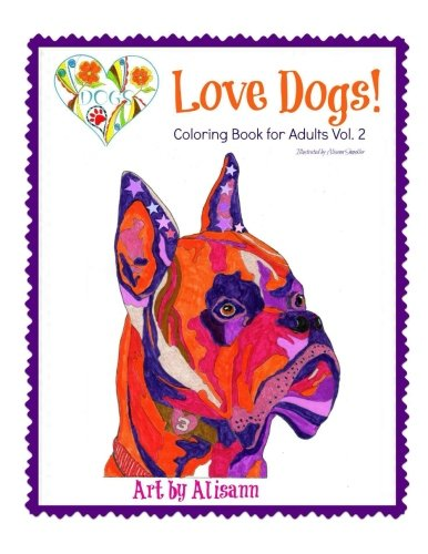 Love Dogs Coloring Book For Adults Vol. 2