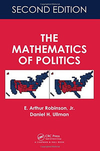 The Mathematics Of Politics, Second Edition