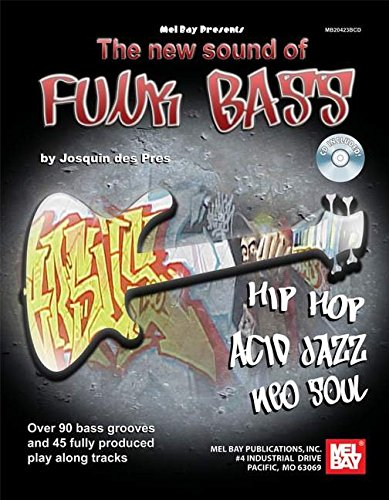 Mel Bay The New Sound Of Funk Bass