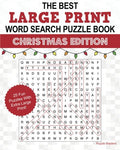 The Best Large Print Christmas Word Search Puzzle Book: A Collection Of 25 Holiday Themed Word Search Puzzles; Great For Adults And For Kids!