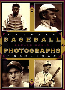 Classic Baseball Photographs, 1869-1947