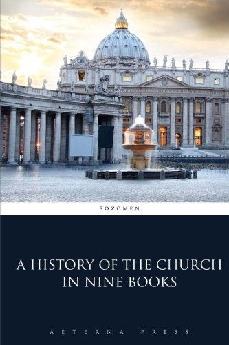 A History Of The Church In Nine Books
