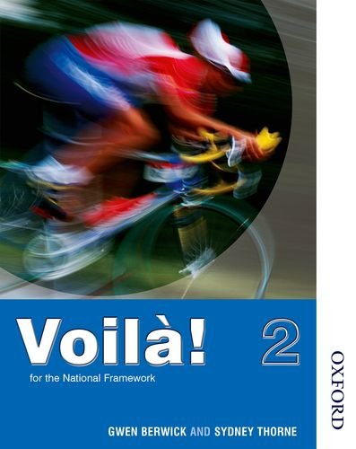 Voila!: Book 2. Higher Grade (French Edition)