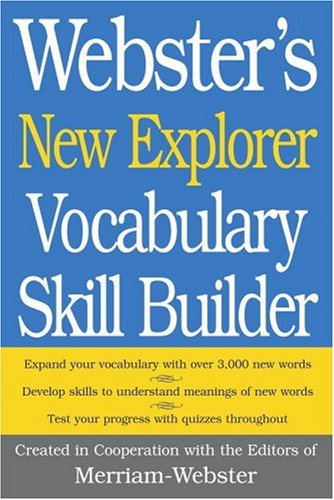 Webster'S New Explorer Vocabulary Skill Builder