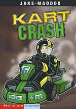 Kart Crash (Jake Maddox Sports Stories)