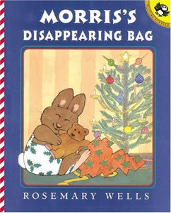 Morris'S Disappearing Bag (Turtleback School & Library Binding Edition)