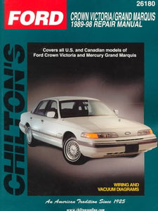 Ford Crown Victoria And Grand Marquis, 1989-98 (Chilton Total Car Care Series Manuals)