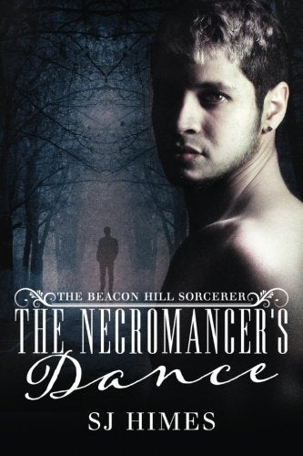 The Necromancer'S Dance (The Beacon Hill Sorcerer) (Volume 1)