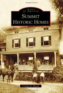 Summit Historic Homes (Images Of America)