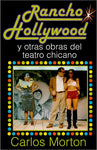 Rancho Hollywood Y Otras Obras Del Teatro Chicano (English And Spanish Edition)