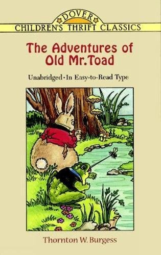 The Adventures Of Old Mr. Toad (Dover Children'S Thrift Classics)