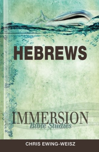 Immersion Bible Studies: Hebrews
