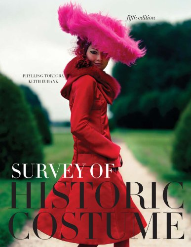 Survey Of Historic Costume 5Th Edition + Free Student Study Guide