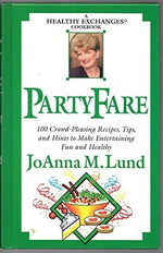 Party Fare: A Healthy Exchanges Cookbook