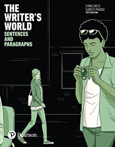 The Writer'S World: Sentences And Paragraphs (5Th Edition)