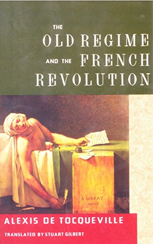 The Old Regime And The French Revolution
