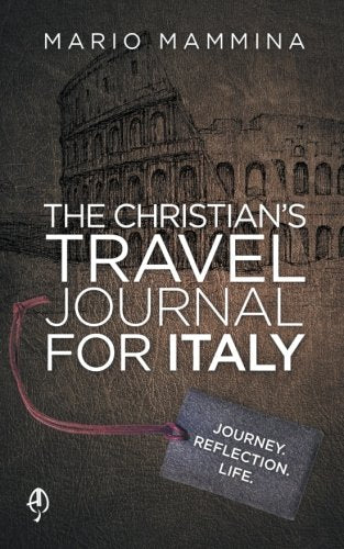 The Christian'S Travel Journal For Italy