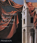 A History Of The Theater (Performing Arts S)