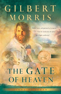 The Gate Of Heaven (Lions Of Judah Series #3)