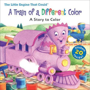 Little Engine That Could: A Train Of A Different Color: Coloring Book With Stickers