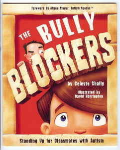 The Bully Blockers: Standing Up For Classmates With Autism