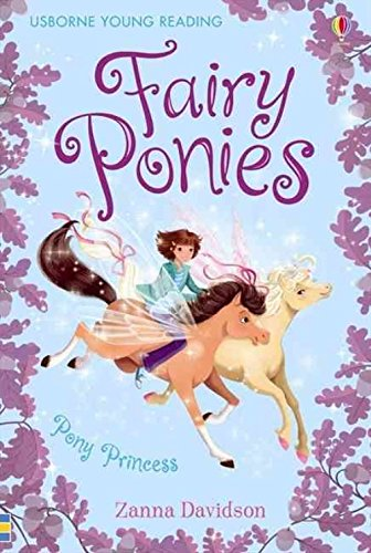 Fairy Ponies Pony Princess (Young Reading Series Three)