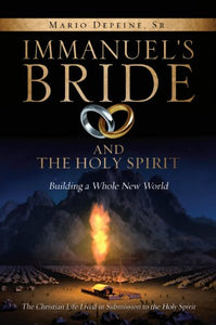 Immanuel'S Bride And The Holy Spirit