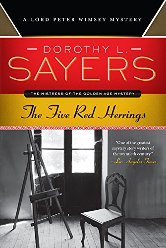 The Five Red Herrings: A Lord Peter Wimsey Mystery (Lord Peter Wimsey Mysteries)