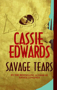 Savage Tears (Savage (Leisure Paperback))